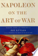 Napoleon On The Art Of War