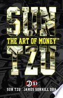 SUN TZU THE ART OF MONEY
