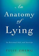 An Anatomy of Lying