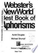 Webster's New World Best Book of Aphorisms
