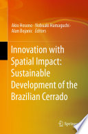 Innovation with Spatial Impact  Sustainable Development of the Brazilian Cerrado
