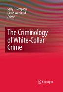 The Criminology Of White Collar Crime