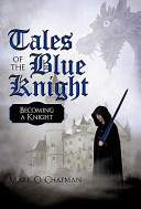Tales Of The Blue Knight