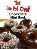 One Pot Chef  Chocolate Mini Book