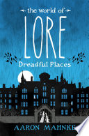 The World of Lore  Volume 3  Dreadful Places Book