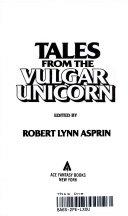 Pdf Tales from the Vulgar Unicorn