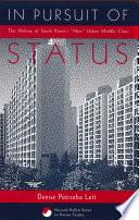 In Pursuit Of Status