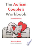 The Autism Couple S Workbook Second Edition