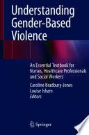 Understanding Gender Based Violence