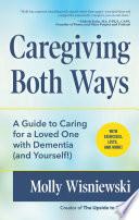 Caregiving Both Ways Book