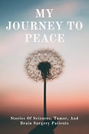 My Journey To Peace