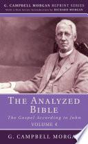 The Analyzed Bible  Volume 4