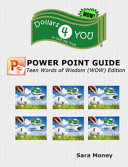 Dollars 4 You PowerPoint Guide