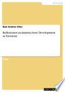 Reflexionen zu Amartya Sens 'Development as Freedom'
