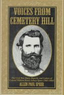Voices from Cemetery Hill: The Civil War Diary, Reports, and ...