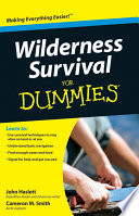 """""""Wilderness Survival For Dummies"""" by Cameron M. Smith, John F. Haslett"""