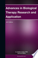 Advances in Biological Therapy Research and Application: 2011 Edition