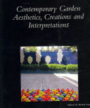 Contemporary Garden Aesthetics, Creations and Interpretations