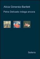 Petra Delicado indaga ancora: Il caso lituano-Nido vuoto-Il silenzio dei chiostri