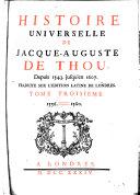 Histoire Universelle de Jacque Auguste De Chow, 3