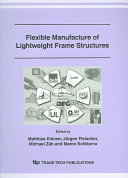 Flexible Manufacture of Lightweight Frame Structures