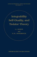 Integrability, Self-duality, and Twistor Theory