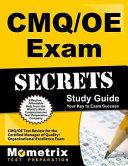 CMQ/OE Exam Secrets Study Guide