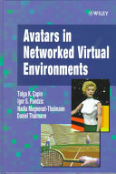 Avatars in Networked Virtual Environments Book