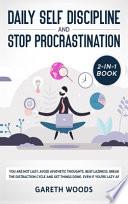 Daily Self Discipline and Procrastination 2-in-1 Book