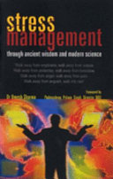 Stress Management Through Ancient Wisdom and Modern Science