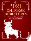 Chinese Horoscopes 2021   Horoscope   Feng Shui 2021