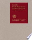 Diet  Health  and Status Among the Pasi  n Maya Book