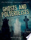 Ghosts and Poltergeists in History