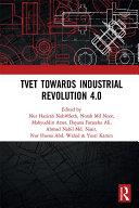 TVET Towards Industrial Revolution 4 0