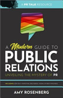 A Modern Guide to Public Relations  Unveiling the Mystery of PR Book
