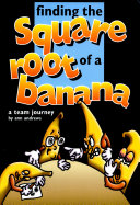 Finding the Sqaure Root of a Banana