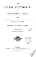The Popular Encyclopedia, Or Conversations Lexicon