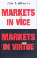 Markets in Vice  Markets in Virtue