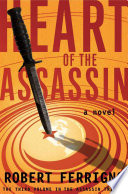 Heart of the Assassin  : A Novel