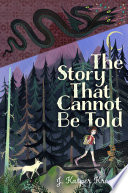 The Story That Cannot Be Told Book PDF