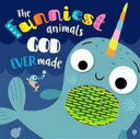 The Funniest Animals God Ever Made