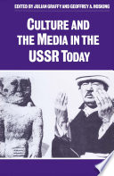 Culture and the Media in the USSR Today