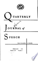QUARTERLY JOURNAL OF SPEECH FEBRUARY 1970 Volume LVI Number 1