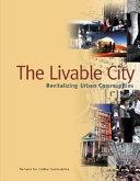 The Livable City   Revitalizing Urban Communities