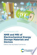 NMR and MRI of Electrochemical Energy Storage Materials and Devices