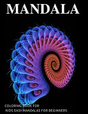 Mandala Coloring Book For Kids Easy Mandalas For Beginners