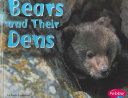 Bears and Their Dens