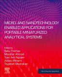 Micro  and Nanotechnology Enabled Applications for Portable Miniaturized Analytical Systems Book