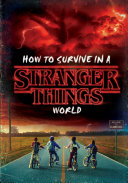 Pdf How to Survive in a Stranger Things World (Stranger Things) Telecharger