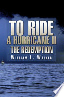 To Ride A Hurricane Ii The Redemption Book PDF